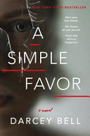 link to A simple favor : a novel in the TCC library catalog