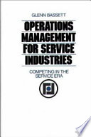 Operations Management for Service Industries