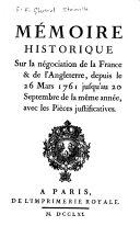 Mémoire Historique Sur la Négociation de la France & de L'Angleterre