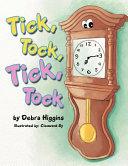 Tick, Tock, Tick, Tock
