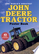 The World's Greatest John Deere Tractor Poster Book