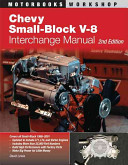 Chevy Small Block V 8 Interchange Manual  2nd Edition