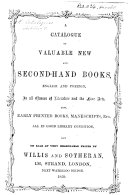 A Catalogue of valuable New and Second-Hand Books, English and Foreign ... now on sale ... by Willis and Sotheran