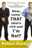 How Come That Idiot s Rich and I m Not