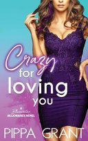 Crazy for Loving You  A Bluewater Billionaires Romantic Comedy