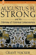 Augustus HStrong and the Dilema of Historical Conciousness