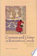 Coyness and Crime in Restoration Comedy