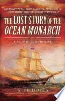 The Lost Story of the Ocean Monarch Book