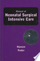 """Manual of Neonatal Surgical Intensive Care"" by Anne R. Hansen, Mark Puder"