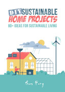 DIY Sustainable Home Projects