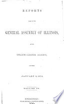 Reports to the General Assembly of Illinois     Book