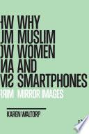Why Muslim Women and Smartphones