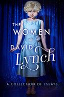 The Women of David Lynch