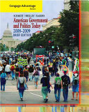 Cengage Advantage Books  American Government and Politics Today  Brief Edition  2008 2009