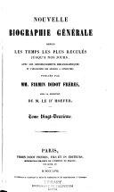 Nouvelle biographie générale depuis les temps les plus reculées jusqu'à nos jours, avec les renseignements bilbiographiques et l'indication des sources à consultier