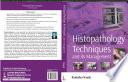 Histopathology Techniques and Its Management