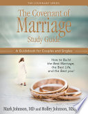 The Covenant of Marriage Study Guide Book