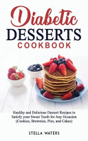 Diabetic Desserts Cookbook