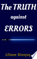 The Truth Against Errors