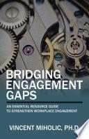 Bridging Engagement Gaps Book