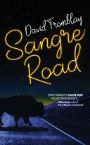 Sangre Road