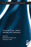 Financial Crisis  Labour Markets and Institutions Book