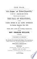 The War God S Kingdom And National Responsibility Two Sermons Delivered Upon The Occasion Of The Fall Of Sebastopol Second Edition