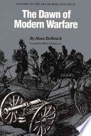 The Dawn of Modern Warfare