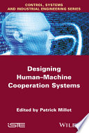 Designing Human machine Cooperation Systems Book