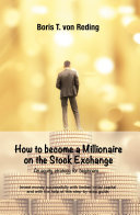 How to become a Millionaire on the Stock Exchange Pdf/ePub eBook