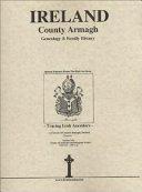 County Armagh  Ireland  Genealogy and Family History Notes