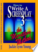 How to Write a Screenplay in 3 Days Book