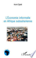 L Economie Informelle En Afrique Subsaharienne