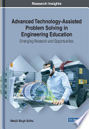 Advanced Technology Assisted Problem Solving in Engineering Education  Emerging Research and Opportunities