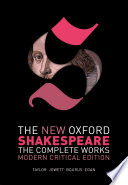 The New Oxford Shakespeare  Modern Critical Edition