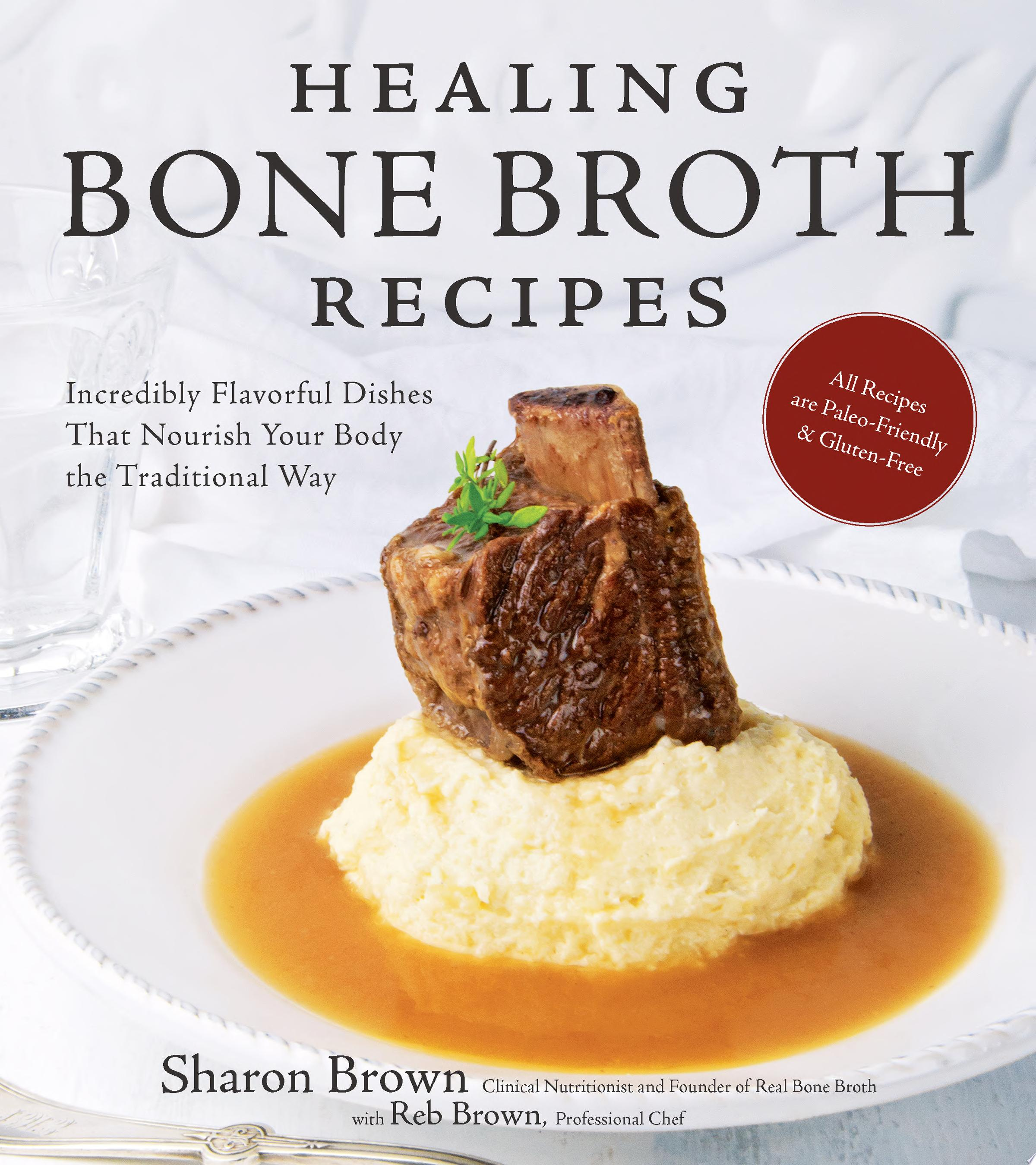 Healing Bone Broth Recipes