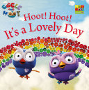 Hoot Hoot It's a Lovely Day