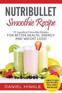 Nutribullet Smoothie Recipe