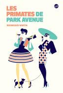 Les primates de Park Avenue ebook