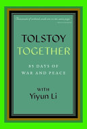 Tolstoy Together  85 Days of War and Peace with Yiyun Li