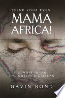 Shine Your Eyes  Mama Africa  Book