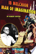 Ib Melchior  Man of Imagination Book PDF