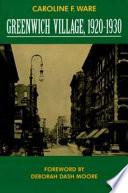 Greenwich Village  1920 1930