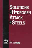 Solutions to Hydrogen Attack in Steels