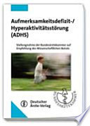 Aufmerksamkeitsdefizit-, Hyperaktivitätsstörung (ADHS)
