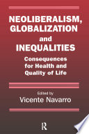 Neoliberalism, Globalization, and Inequalities