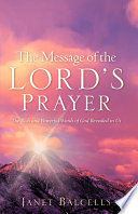 The Message Of The Lord S Prayer