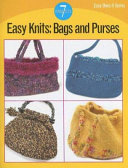 Easy Knits  Bags and Purses