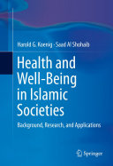 Health and Well Being in Islamic Societies
