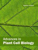 Advances in Plant Cell Biology
